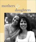 Mothers and Daughters 0 9780740705168 0740705164