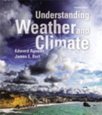 Understanding Weather and Climate Plus MasteringMeteorology with eText -- Access Card Package 7th Edition 9780321984432 0321984439