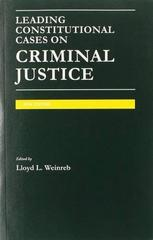 Leading Constitutional Cases on Criminal Justice 2014 2014th Edition 9781628100693 1628100699