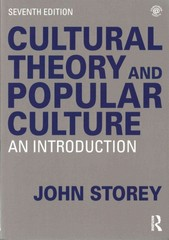 Cultural Theory and Popular Culture 7th Edition 9781138811034 1138811033