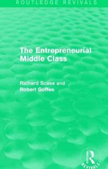 The Entrepreneurial Middle Class (Routledge Revivals) 1st Edition 9781317539315 1317539311