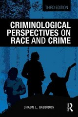 Criminological Perspectives on Race and Crime 3rd Edition 9781138826625 1138826626