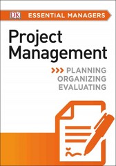 DK Essential Managers: Project Management 1st Edition 9781465435446 1465435441