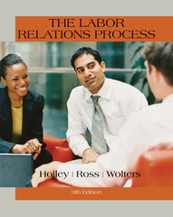The Labor Relations Process 11th Edition 9781305576209 1305576209
