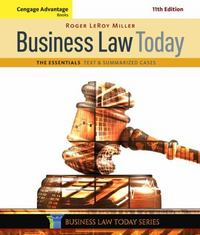 Cengage Advantage Books: Business Law Today, The Essentials 11th Edition 9781305574793 1305574796
