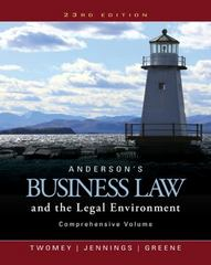 Anderson's Business Law and the Legal Environment, Comprehensive Volume 23rd Edition 9781305575080 1305575083