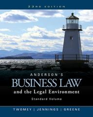 Anderson's Business Law and the Legal Environment, Standard Volume 23rd Edition 9781305575110 1305575113