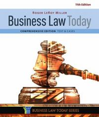 Business Law Today, Comprehensive 11th Edition 9781305575011 1305575016