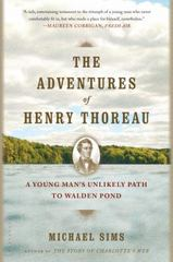 The Adventures of Henry Thoreau 1st Edition 9781620401972 1620401975