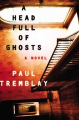 A Head Full of Ghosts 1st Edition 9780062363237 0062363239