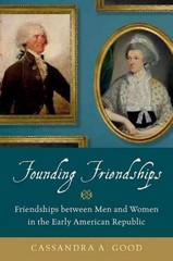 Founding Friendships 1st Edition 9780199376179 0199376174