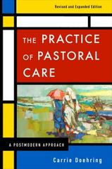 The Practice of Pastoral Care, Revised and Expanded Edition 1st Edition 9780664238407 0664238408