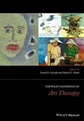 The Wiley Handbook of Art Therapy 1st Edition 9781118306598 1118306597