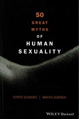 50 Great Myths of Human Sexuality 1st Edition 9780470674345 0470674342