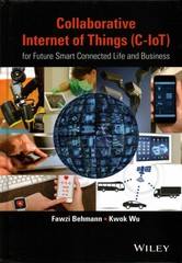 Collaborative Internet of Things (C-IoT) 1st Edition 9781118913741 1118913744