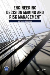 Engineering Decision Making and Risk Management 1st Edition 9781118919330 1118919335