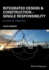 Integrated Design and Construction - Single Responsibility 1st Edition 9781118778296 1118778294