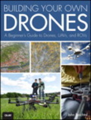 Building Your Own Drones 1st Edition 9780134000145 0134000145