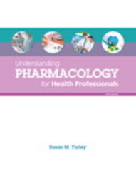 Understanding Pharmacology for Health Professionals 1st Edition 9780133918892 0133918890