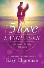 The 5 Love Languages 1st Edition 9780802412706 080241270X