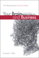 Your Brain and Business 1st Edition 9780134057774 0134057775