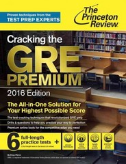 Cracking the GRE Premium Edition with 6 Practice Tests, 2016 1st Edition 9780804126038 0804126038