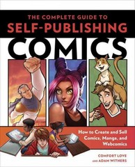 The Complete Guide to Self-Publishing Comics 1st Edition 9780804137805 0804137803
