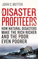 The Disaster Profiteers 1st Edition 9781137278982 1137278986