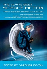 The Year's Best Science Fiction: Thirty-Second Annual Collection 1st Edition 9781250064417 1250064414