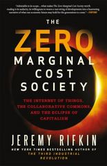 The Zero Marginal Cost Society 1st Edition 9781137280114 1137280115