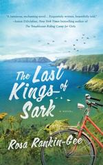 The Last Kings of Sark 1st Edition 9781250068040 1250068045