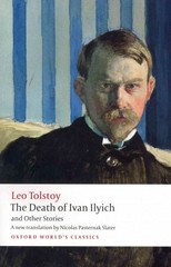 The Death of Ivan Ilyich and Other Stories 1st Edition 9780191649042 019164904X