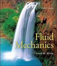 Fluid Mechanics 8th Edition 9780073398273 0073398276