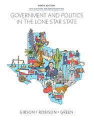 Government and Politics in the Lone Star State 9th Edition 9780133970555 0133970558