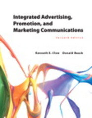 Integrated Advertising, Promotion, and Marketing Communications 7th Edition 9780133867121 0133867129