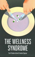 The Wellness Syndrome 1st Edition 9780745655611 0745655610