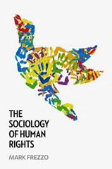 The Sociology of Human Rights 1st Edition 9780745660110 0745660118