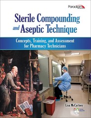 Sterile Compounding and Aseptic Technique with Student Resources DVD 1st Edition 9780763840839 0763840831