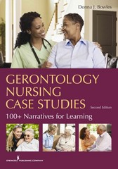 Gerontology Nursing Case Studies, Second Edition 2nd Edition 9780826194053 0826194052