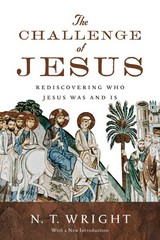 The Challenge of Jesus 1st Edition 9780830836963 0830836969