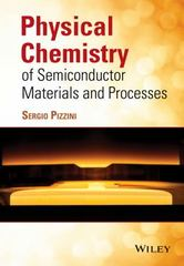 Physical Chemistry of Semiconductor Materials and Processes 1st Edition 9781118514573 1118514572