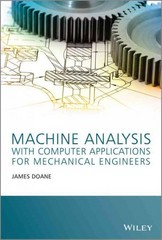 Machine Analysis with Computer Applications for Mechanical Engineers 1st Edition 9781118541340 1118541340