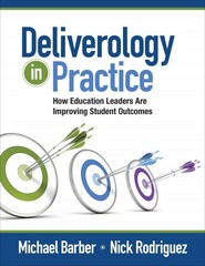 Deliverology in Practice 1st Edition 9781452257358 1452257353