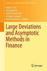 Large Deviations and Asymptotic Methods in Finance 1st Edition 9783319116044 3319116045