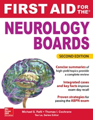 First Aid for the Neurology Boards, 2nd Edition 2nd Edition 9780071837477 0071837477