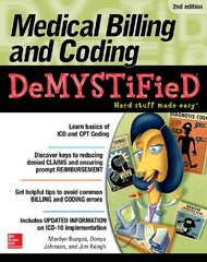 Medical Billing & Coding Demystified, 2nd Edition 2nd Edition 9780071849333 0071849335