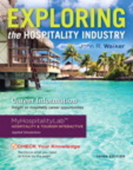 Exploring the Hospitality Industry 3rd Edition 9780133762778 0133762777