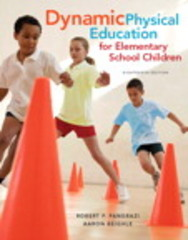 Dynamic Physical Education for Elementary School Children 18th Edition 9780321934956 0321934954