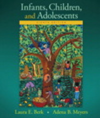 Infants, Children, and Adolescents 8th Edition 9780133936735 0133936732