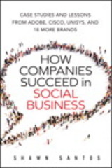 How Companies Succeed in Social Business 1st Edition 9780134036564 0134036565